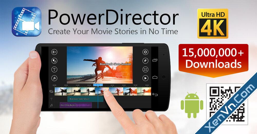 CyberLink PowerDirector Video Editor Android (Full Unlocked).jpg