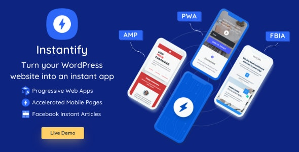 Instantify - PWA & Google AMP & Facebook IA for WordPress.jpg